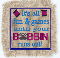 It's All Fun & Games Bobbin 4x4