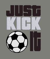 Just Kick It 5x4