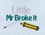 Mr Fix It 5x7  PLUS Bonus Little Mr. Broke it  FREE