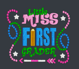 Little Miss First Grader 5x5