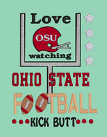 Love Watching Ohio State Kick Butt 5x7