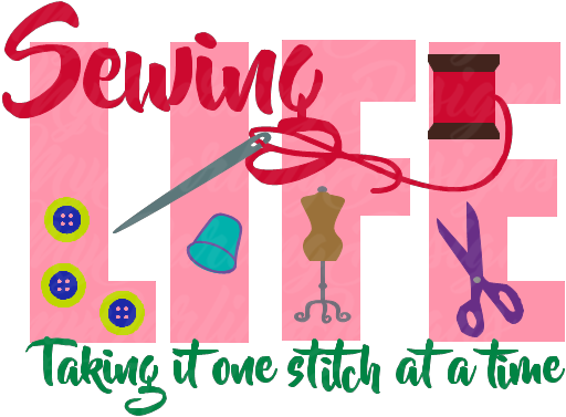 Sewing Life SVG