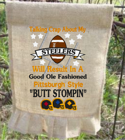 Talking Crap About My Steelers 9x6