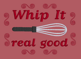 Whip It Real Good 5x7