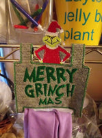 ITH TOWEL HOLDER GRINCHMAS 5X7