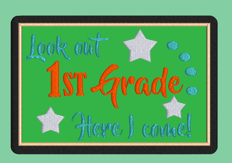 Look Out 1st Grade Applique  5x7