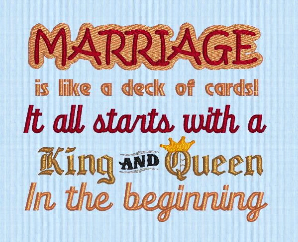 Marriage is a deck of cards  (5x7)  2 hoopings