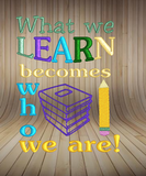 What We Learn
