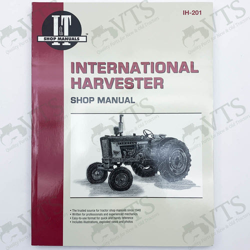 I&T International Harvester Shop Manual IH-201