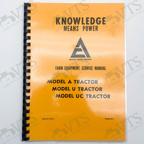 Allis Chalmers A, U, & UC Service Manual