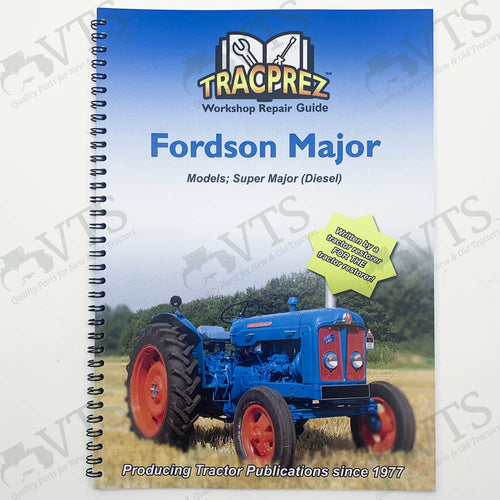 Tracprez Workshop Manual Fordson Super Major