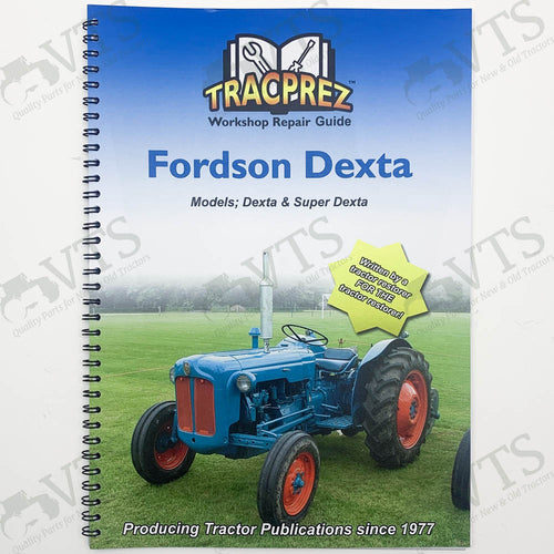 Tracprez Workshop Manual Fordson Dexta & Super Dexta