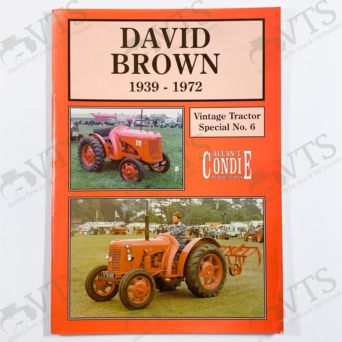 David Brown 1939 to 1972 by Allen T. Condie