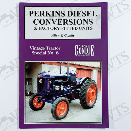 Perkins Diesel Conversions & Factory Fitted Units by Allan T. Condie