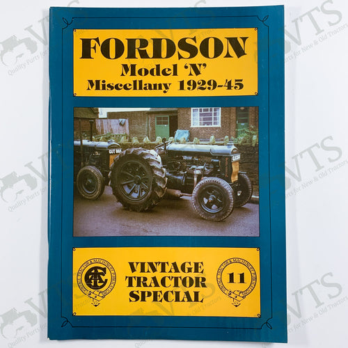 Fordson Model N Miscellany 1929 to 1945 by Allen T. Condie