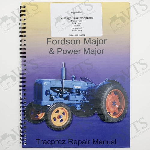 Tracprez Workshop Manual Fordson Major & Power Major