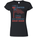 I Am A Lawyer. Softstyle Ladies' T-Shirt-Funny, Smart and Inspiration shirts with saying