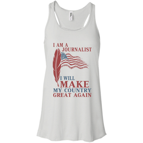 I Am A Journalist. Flowy Racerback Tank-Women Tank Top-I Share Guru