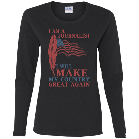 I Am A Journalist. Ladies' Cotton T-Shirt-Women Long Sleeves-I Share Guru