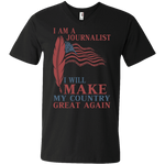 I Am A Journalist. Men's Printed V-Neck T-Shirt-Funny, Smart and Inspiration shirts with saying
