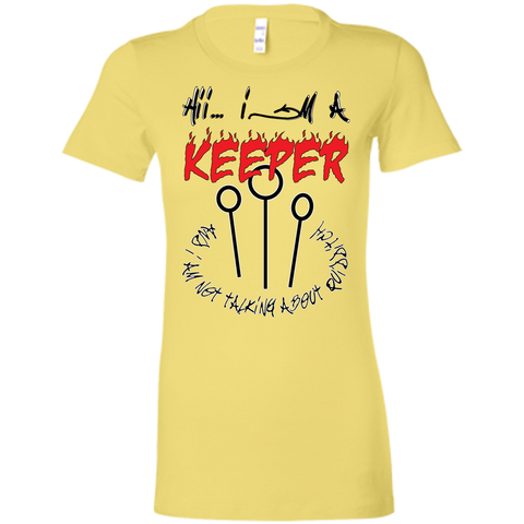 I'm a keeper. Ladies' Favorite T-Shirt-Women T-Shirt-I Share Guru