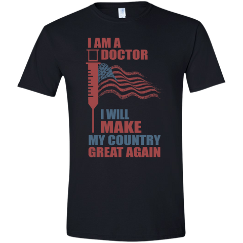I Am A Doctor. Softstyle T-Shirt-Men T-Shirt-I Share Guru