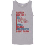 I Am An Artist. Cotton Tank Top-Funny, Smart and Inspiration shirts with saying
