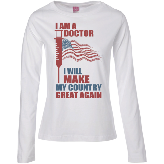 I Am A Doctor. Long Sleeves Cotton T-Shirt-Funny, Smart and Inspiration shirts with saying
