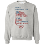 I Am A firefighter. Crewneck Pullover Sweatshirt-Funny, Smart and Inspiration shirts with saying
