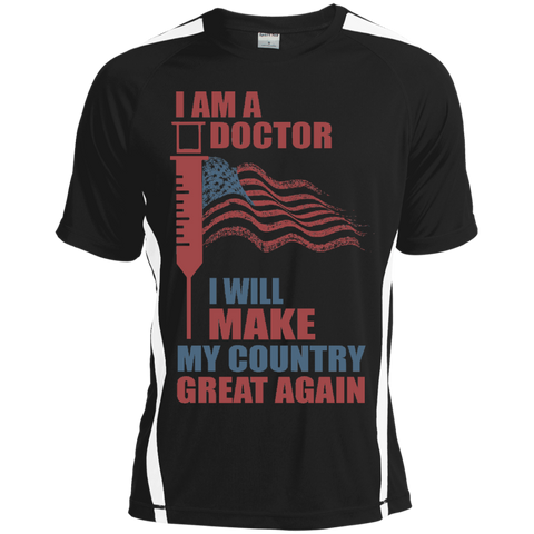 I Am A Doctor. Sport-Tek Dry Zone Crew-Men T-Shirt-I Share Guru
