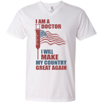 I Am A Doctor. V-Neck T-Shirt-Funny, Smart and Inspiration shirts with saying