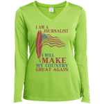I Am A Journalist. Sport-Tek Ladies' V-Neck T-Shirt-Funny, Smart and Inspiration shirts with saying