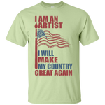 I Am An Artist. Ultra Cotton T-Shirt-Funny, Smart and Inspiration shirts with saying