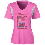 I Am A Doctors Wife. Ladies' All Sport Jersey-Funny, Smart and Inspiration shirts with saying