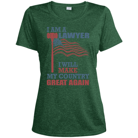I Am A Lawyer. Sport-Tek Ladies' Heather Dri-Fit Moisture-Wicking Shirt-Women T-Shirt-I Share Guru