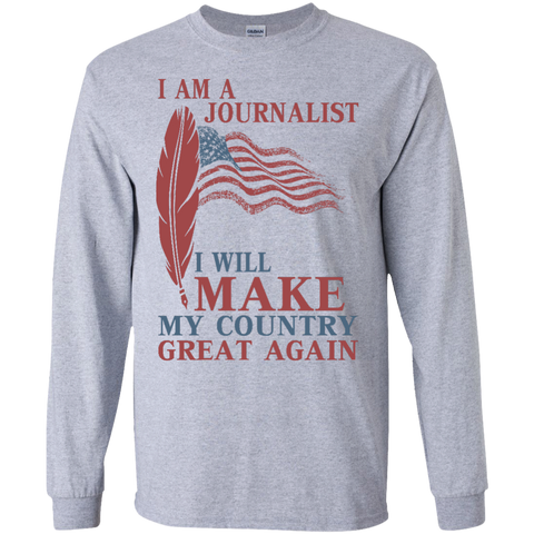 I Am A Journalist. Ultra Cotton T-Shirt-Men Long Sleeves-I Share Guru