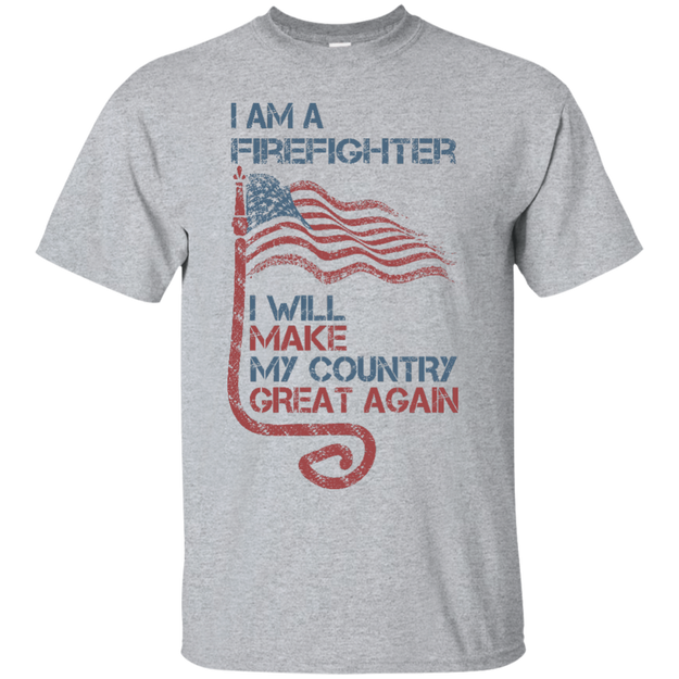 I Am A firefighter. Ultra Cotton T-Shirt-Funny, Smart and Inspiration shirts with saying