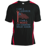 I Am A Laborer. Sport-Tek Colorblock Dry Zone Crew-Funny, Smart and Inspiration shirts with saying