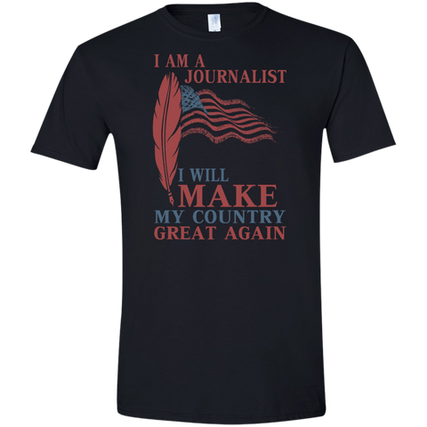 I Am A Journalist. Softstyle T-Shirt-Men T-Shirt-I Share Guru