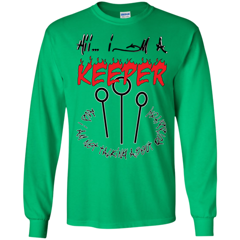 I'm a keeper. Ultra Cotton T-Shirt-Sweatshirts-I Share Guru