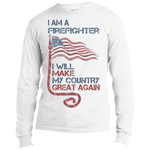 I Am A firefighter. Port & Co. Long Sleeves T-Shirt-Funny, Smart and Inspiration shirts with saying