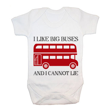 I Like Big Buses and i Cannot Lie baby Grow - Gifts~From~Dawn