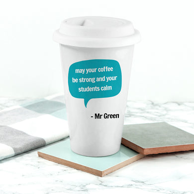 Personalised Teacher says Travel Mug - Gifts~From~Dawn