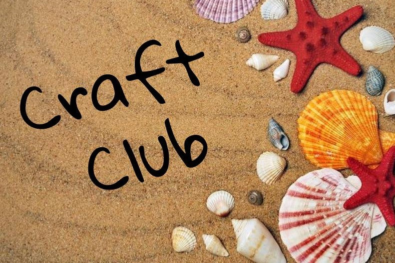 Craft Club - Tuesday mornings & Thursday afternoons