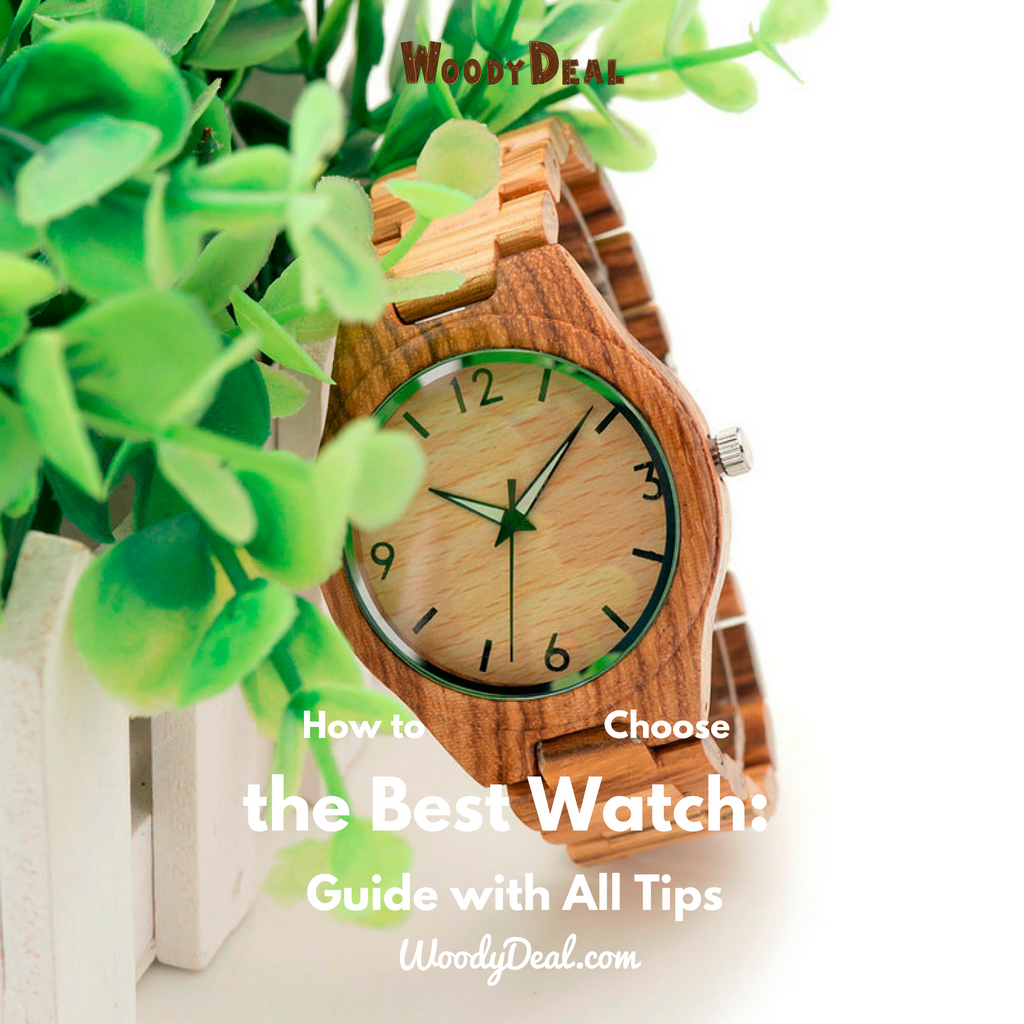 How to Choose the Best Watch: The Guide with All Tips
