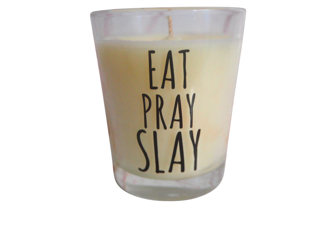 Eat Pray Slay Slogan Candle