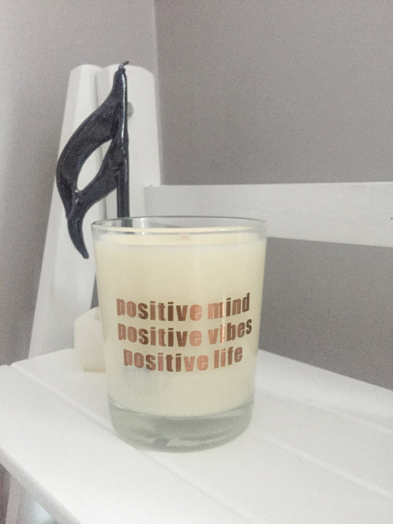 Positive Mind Positive Vibes Positive Life Candle