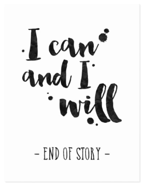 I Can And I Will - Inspirational Quote Card