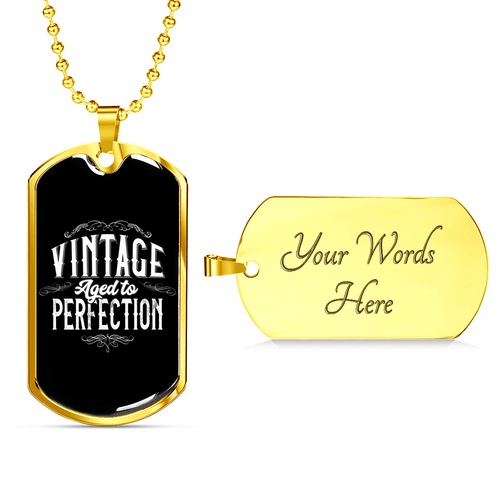 Vintage Aged to Perfection Dog Tag Necklace - Dashlux