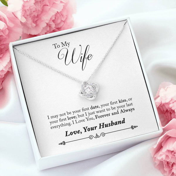 To My Wife Love Knot Necklace- I Love You Forever and Always